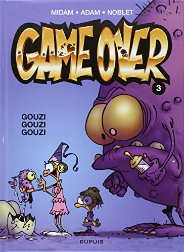 GAME OVER 03 : GOUZI GOUZI GOUZI