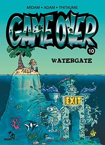 GAME OVER 10 : WATERGATE