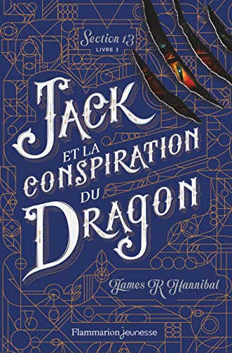 SECTION 13 03 : JACK ET LA CONSPIRATION DU DRAGON